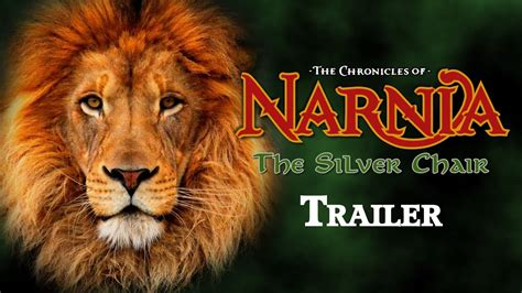 chronicles of narnia silver chair trailer the chronicles of narnia the silver chair trailer encore