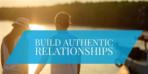 Build Relationships by 3 Ways To Build Authentic Business Relationships