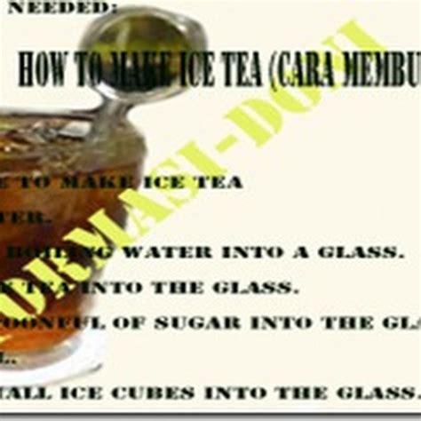 cara membuat infused water dalam bahasa inggris contoh procedure text how to make ice tea cara membuat