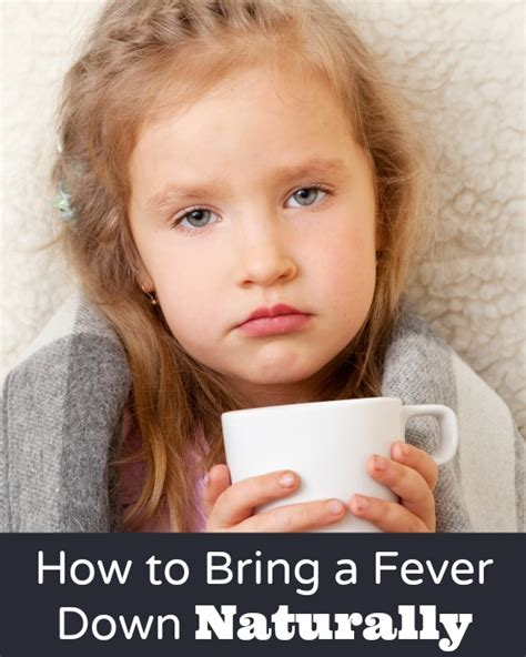 how to bring a s fever how to bring a fever naturally family today