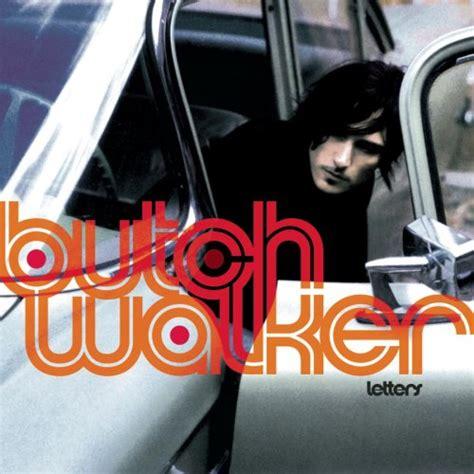 Letter Album Letters 2004 Butch Walker Albums Lyricspond