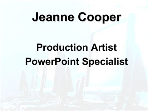 Powerpoint Specialist j cooper production artist powerpoint specialist portfolio