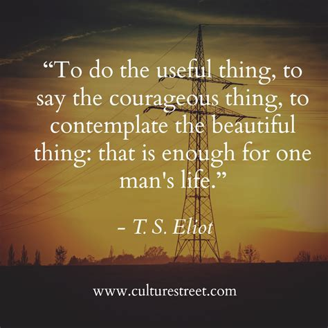 a s quotes culture quote of the day from t s eliot