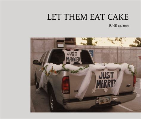 Let Them Eat Cake Or Bathe In It At Least 2 by Let Them Eat Cake By Stevie Blurb Books Canada