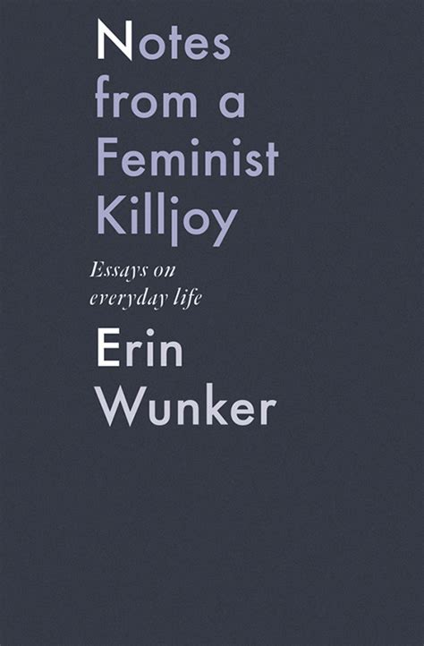 notes from a feminist killjoy essays on everyday by