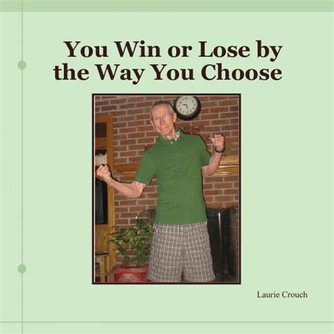 win easy the way books you win or lose by the way you choose book 35835 bookemon