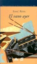 libro el vano ayer el vano ayer postmodernista narrativa de europa y norteam 233 rica monografias com