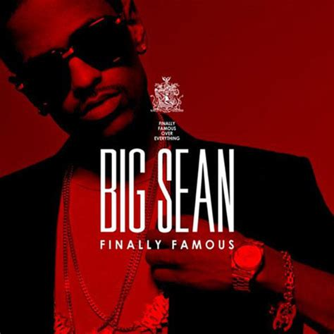 big sean album big sean finally famous album cover track list