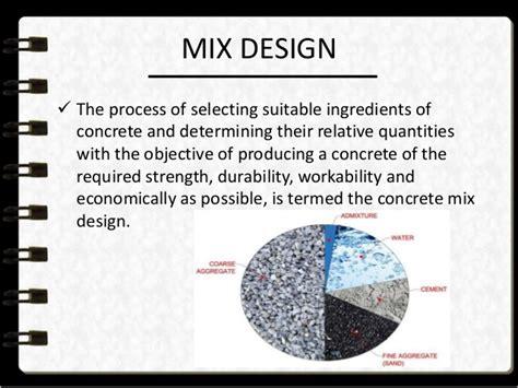 The Design Mix concrete mix design
