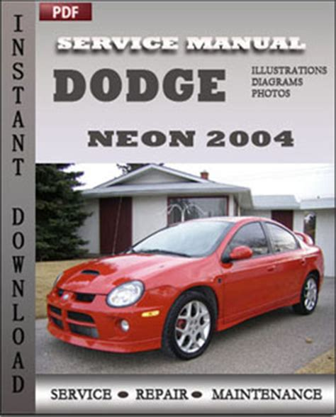 manual repair free 1998 dodge neon seat position control dodge neon 2004 service guide servicerepairmanualdownload com