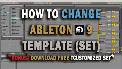 How To Change Ableton Live 9 Default Template Set Tutorial Free Custom Set Download Youtube Ableton Set Default Template