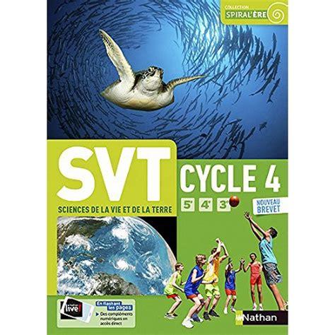 svt 5e 4e 3e svt sciences de la vie et de la terre cycle 4 5e 4e 3e nouveau brevet 5 232 me par mati 232 re
