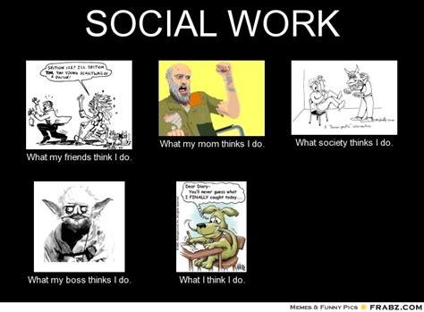 Social Meme - social work meme