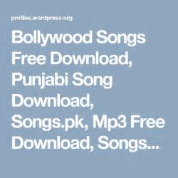 Bollywood Songs Free Download, Punjabi Song Download