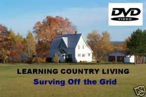 Country living off the grid dvd backwoods survival self reliance