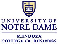Of Notre Dame Mba by Mendoza College Of Business