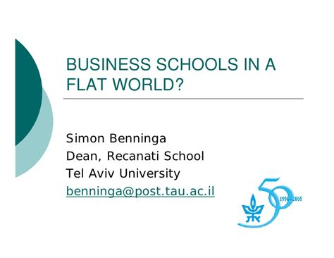 Mba Recanati Tel Aviv by Mba Makes The Worl Flat Professor Simon Benninga