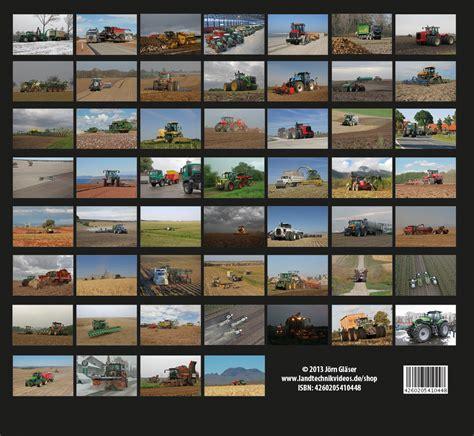 Kã Chen Shop by Landmaschinen Weltweit Wochenkalender 2014 Fotos