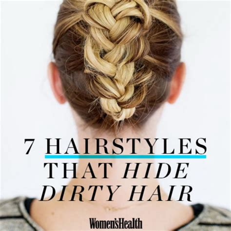 hairstyles to do with dirty hair hairstyles dirty hair