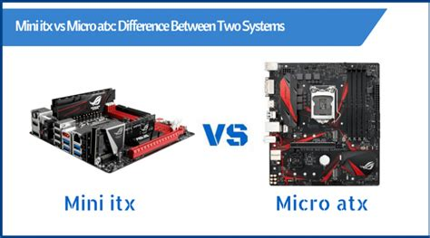 best micro itx motherboard mini itx vs micro atx difference between two systems