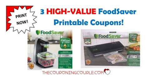 foodsaver printable coupons 3 high value foodsaver printable coupons print now