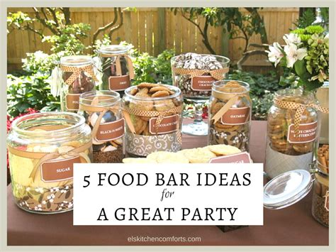 5 beautiful food bar ideas for a great el s