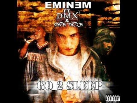 eminem go to sleep go to sleep eminem feat dmx obie trice youtube