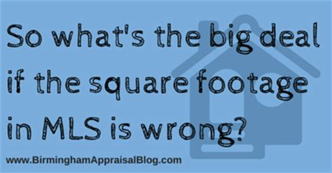computing square footage so what s the big deal if the square footage in mls is