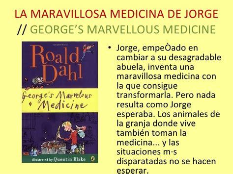 libro la maravillosa medicina de roald dahl