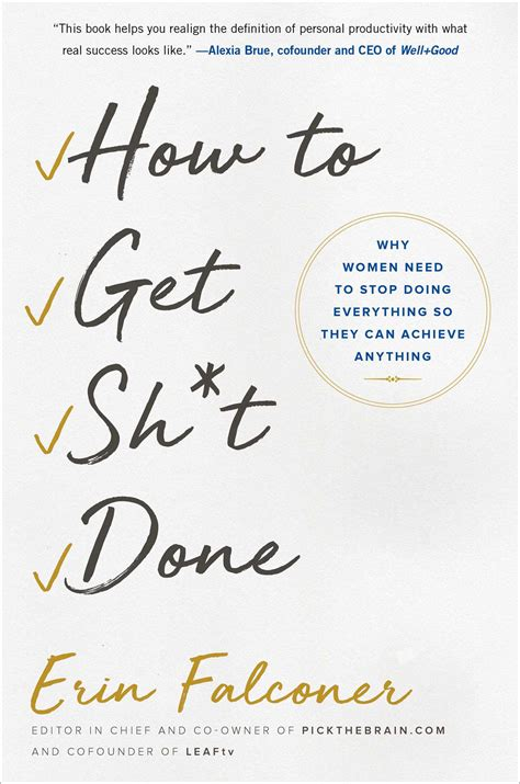 Get Done 1 how to get sh t done book by erin falconer official