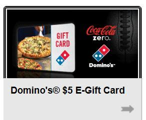 Check Dominos Gift Card - free 5 dominos gift card from my coke rewards who said nothing in life is free