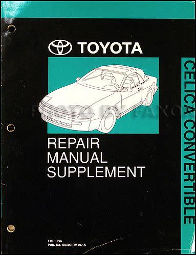 manual repair autos 1993 toyota celica engine control 1991 1993 toyota celica convertible repair shop manual original supplement