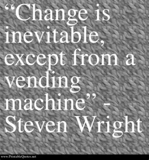 Inevitable Change by Change Is Inevitable Quotes Quotesgram
