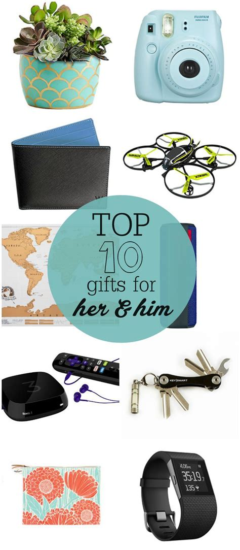 best gifts top 10 gifts for her and him