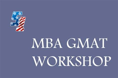 Mba Workshop by Gmat考试培训