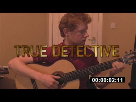 theme song true detective true detective theme song guitar cover callum mcgaw