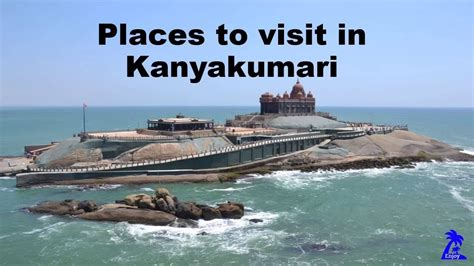 places to visit in us places to visit in kanyakumari youtube