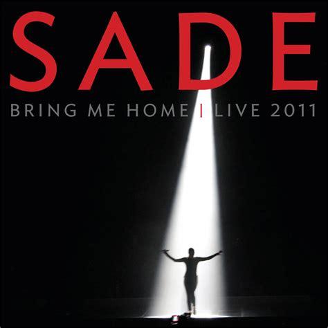 sade dal 21 maggio il live dvd bring me home live 2011