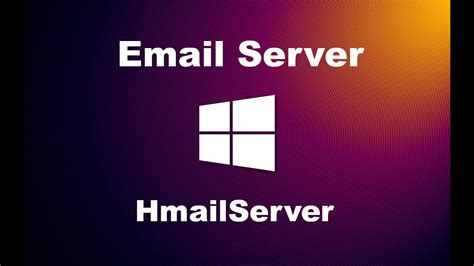 create  email server  hmailserver youtube