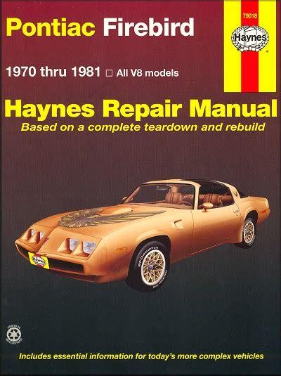 pontiac firebird haynes repair manual trans am gta base formula se s e shop nq ebay firebird trans am formula esprit repair manual 1970 1981 haynes
