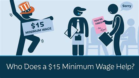 minimum wage who does a 15 minimum wage help