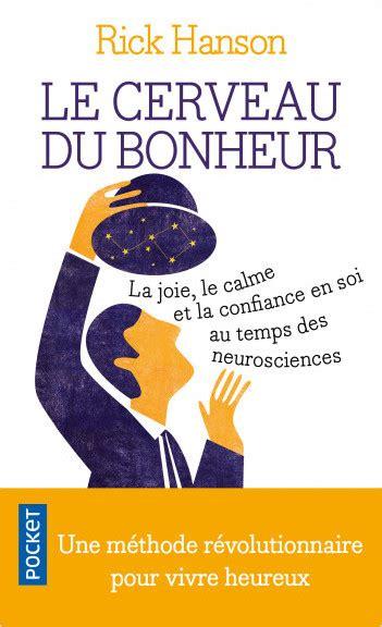 libro le ministre du bonheur 97 le cerveau du bonheur lisez