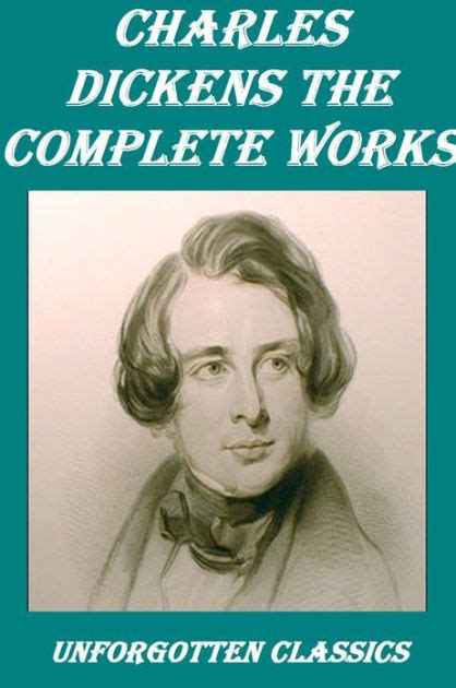 charles dickens complete biography the complete charles dickens collection 70 complete