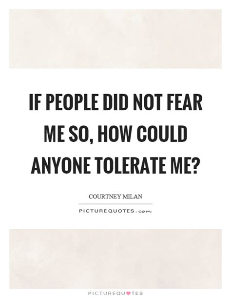 The Fear In Me fear me quotes fear me sayings fear me picture quotes
