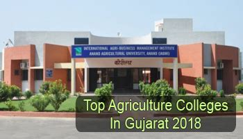 Mba Colleges In Gujarat Without Entrance by Top Agriculture Colleges In Gujarat 2018 List Rating