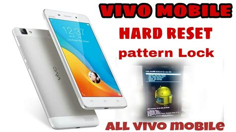 pattern lock in vivo y53 how to hard reset vivo mobile remove pattern pin lock