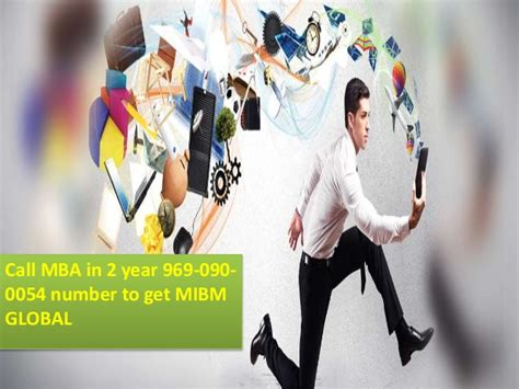 Can I Get An Mba In One Year by Contact 9690900054 Mba In 2 Year Mibm Global