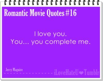 movie quotes you complete me 17 best images about awyeahchickflicks and movie quotes on