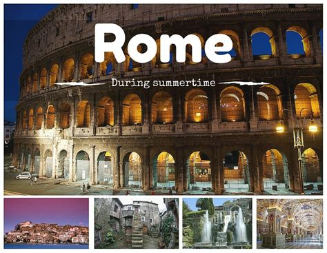 the best things to do in rome summertime best things to do in rome and surroundings
