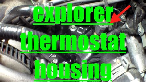 thermostat housing replacement   ford explorer fix
